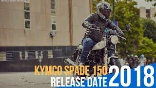 5. 2018 KYMCO SPADE 150 Release Date