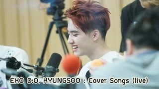 Download Video EXO Kyungsoo Cover Songs (live) with eng lyrics MP3 3GP MP4