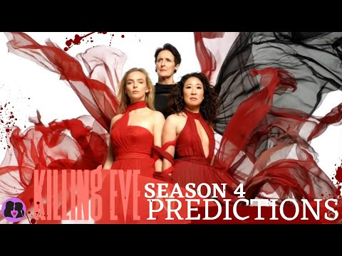Killing Eve - Season 4 Predictions!