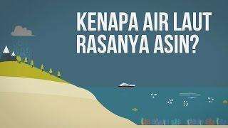 Download Video Kenapa Air Laut Rasanya Asin? MP3 3GP MP4