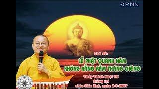 Lễ Phật quanh năm không bằng rằm tháng giêng - TT. Thích Nhật Từ