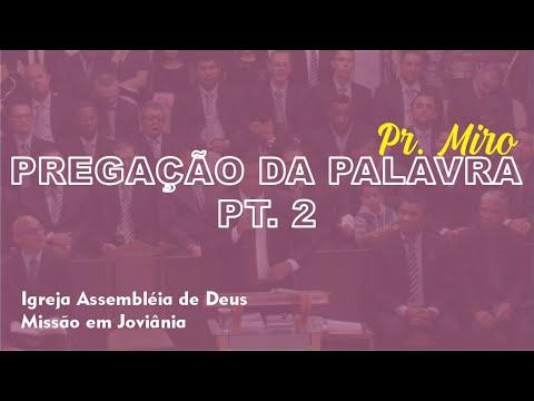 Pregação completa Pastor Miro na Assembléia de Deus Missão em Joviânia