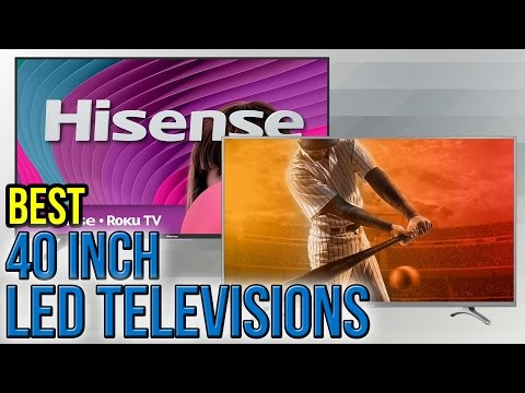 7 Best 40 Inch LED Televisions 2017