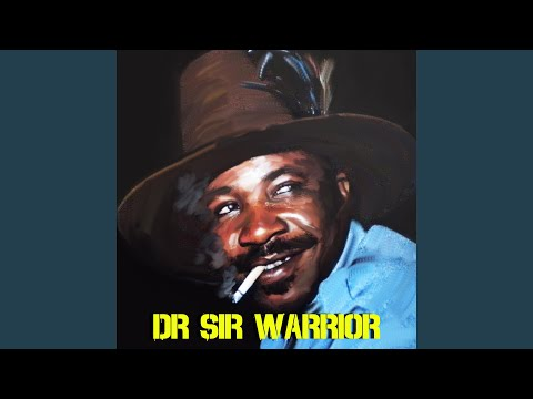 Dr Sir Warrior - Warrior Abiala Ozor