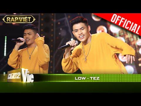 Nghe là nhích với Low của TEZ | RAP VIỆT [Live Stage]