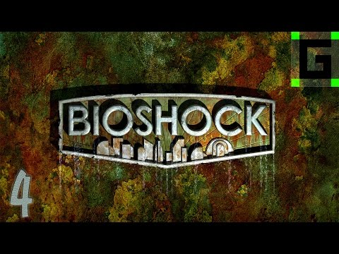 Bioshock Playthrough - The Dirty Doctor (E4) (видео)