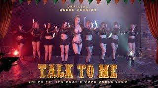 Video Chi Pu | TALK TO ME (Có Nên Dừng Lại) (Dance Ver.) ft. The Heat & Oops Dance Crew MP3, 3GP, MP4, WEBM, AVI, FLV Mei 2018