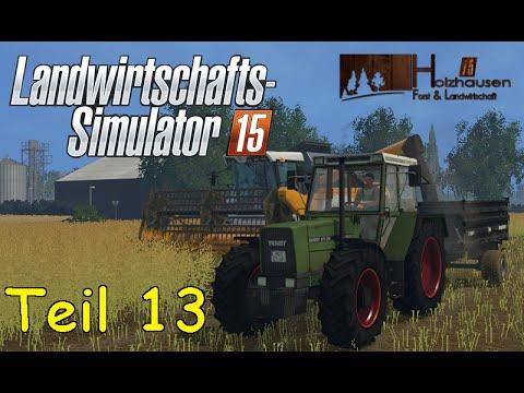 Let's Play Together Landwirtschafts Simulator 15 Teil 13 - Dreschen [Holzhausen]