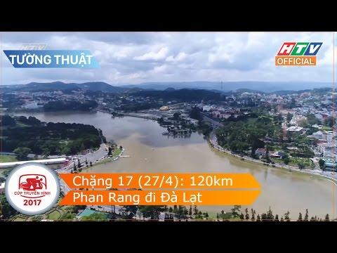 Đua xe đạp 2017 - Chặng 17: Phan Rang - Đà Lạt