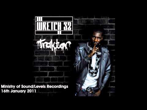 Wretch 32 - Traktor (Friction Remix)