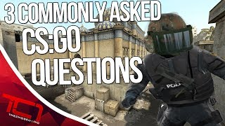 3 Commonly Asked CSGO Questions. Today we have a top 3 commonly asked questions in csgo. What are some more questions you think get commonly asked about counter strike? Let me know in the comments belowGIVEAWAY - https://gleam.io/LXWRt/win-awp-hyperbeast-ft★ Patreon - https://goo.gl/cZcV7R★ 2nd Channel - https://goo.gl/RyvCmn★Snacphat - TheChosen1inc★Instagram - https://goo.gl/cv1hvL★Twitch - http://goo.gl/kRBgH2★Twitter - https://goo.gl/xUmcOE★Steam Group - http://goo.gl/Radyih (Join For Updates)★Intro Song - https://goo.gl/L8qshP★Outro Song - https://goo.gl/sPD2Q1★Config - http://goo.gl/vCXbiKThechosen1inc is a cs go channel focused on talking about everything cs go. The focus is bringing you the latest cs go news and also opinions on the latest things going on in the counter strike global offensive community. Feel free to subscribe if your interested in counter strike global offensive content and the opinions of an angry man.Johnny BumbleFuck Is Always Watching ༼◕_◕༽Contact Email - Schonewise@gmail.com