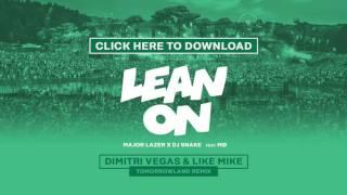 Download Lagu Major Lazer & DJ Snake Feat. MØ - Lean On (Dimitri Vegas & Like Mike Tomorrowland Remix) [Snippet] Mp3