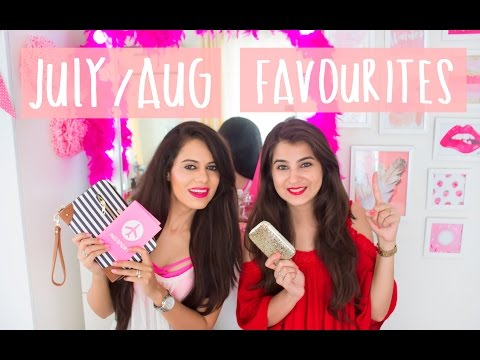 July-Aug Favourites!