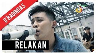 D'Bagindas - Relakan | Official Video Clip Video