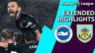Video Brighton v. Burnley | PREMIER LEAGUE EXTENDED HIGHLIGHTS | 2/9/19 | NBC Sports MP3, 3GP, MP4, WEBM, AVI, FLV April 2019