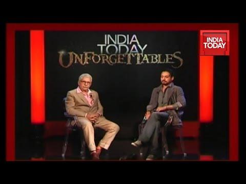 India Today Unforgettables: Irfan Khan & Naseeruddin Shah | Full Episode