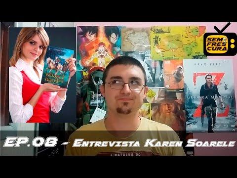[CN&G] - Sem Frescura 08 - Entrevista com a Autora Karen Soarele