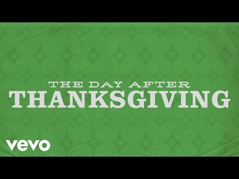 The Day After Thanksgiving (Lyric Video)