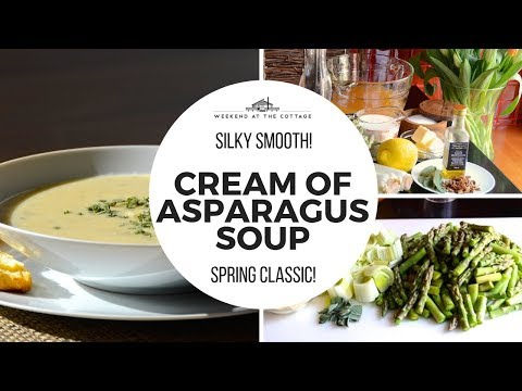 Homemade CREAM OF ASPARAGUS SOUP Recipe!
