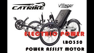 1. Catrike Villager with Electric Power Assist - LBC350 Motor