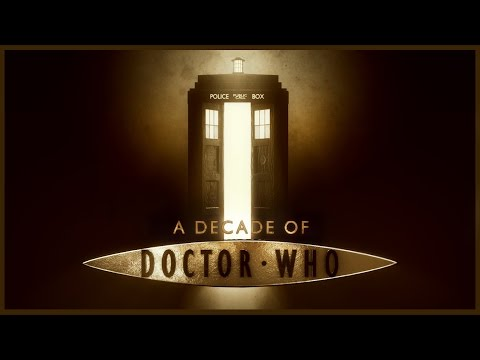 A Decade Of Doctor Who Celebrated