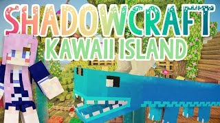 Kawaii Island   Shadowcraft 2.0   Ep. 38