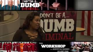 Don\'t Be a Dumb...Criminal