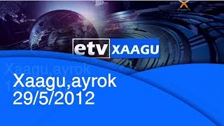 Xaagu,ayrok 29/5/2012 |etv