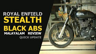 3. Royal Enfield Stealth Black ABS 2018 Malayalam Review | Quick update