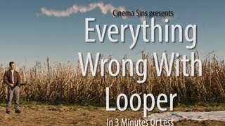 Nonton Everything Wrong With Looper In 3 Minutes Or Less Film Subtitle Indonesia Streaming Movie Download