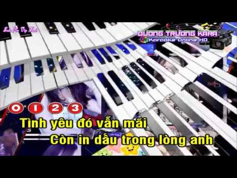 Karaoke Nhạc Sống Remix - Tình Yêu Còn Đâu Remix