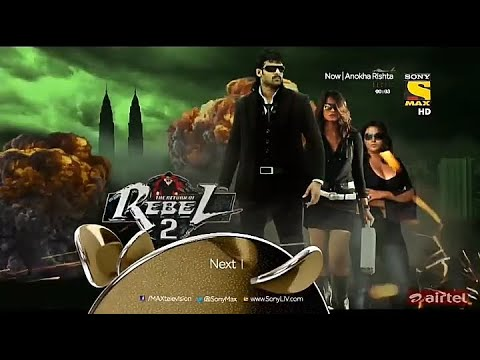 The Return Of Rebel 2 Next Only On Sony Max