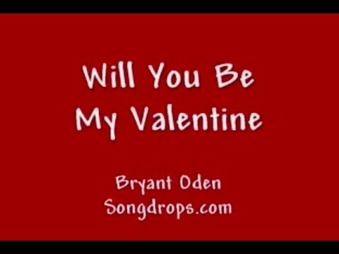 valentine song - A fun little love song for Valentine's Day. Be My Valentine Guitar chords are on http://Songdrops.com V is for a very special someone A is for always being o...