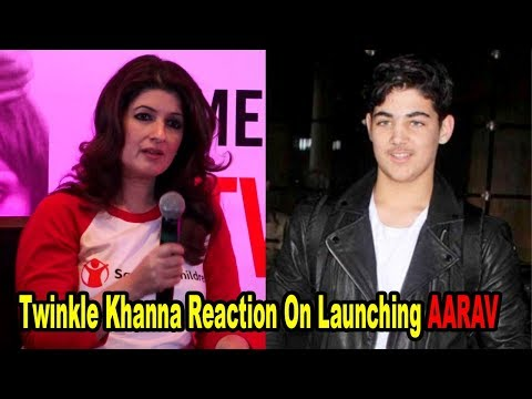 Twinkle Khanna Reaction On Launching Son Aarav Kumar | Bollywoodhelpline |