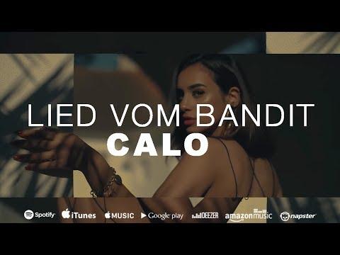 CALO - LIED VOM BANDIT (Prod. by RAZOR PRALA)