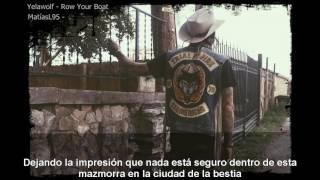Yelawolf - Row Your Boat (Subtitulada Español)