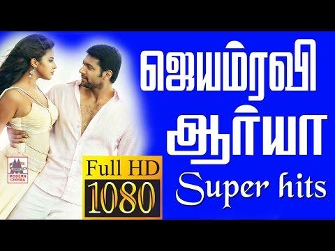 Jayam Ravi Arya Hits – Video Songs