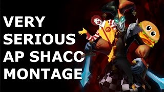 VERY SERIOUS FULL AP SHACO MONTAGE