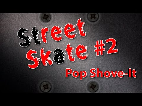 Как сделать pop shove it на скейте видео