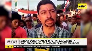 Nativos denuncian al TSJE por excluir lista