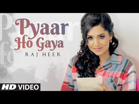 Pyaar Ho Gaya (Full Song) Raj Heer | Harj Nagra |