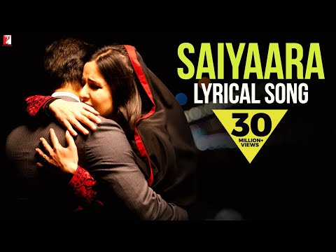 Saiyaara - Full song with lyrics - Ek Tha Tiger Saiyaara - Full song with lyrics - Ek Tha Tiger
