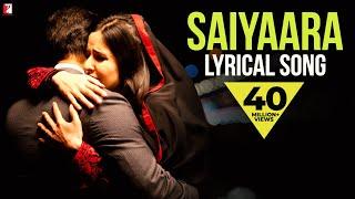 Saiyaara - Full song with lyrics - Ek Tha Tiger