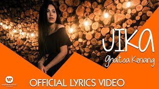 GHAITSA KENANG - JIKA (Official Video Lyric)