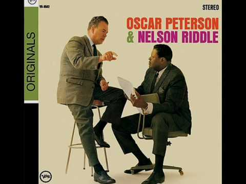 Oscar Peterson & Nelson Riddle – My Foolish Heart
