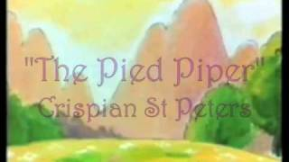 The Pied Piper Crispian St. Peters