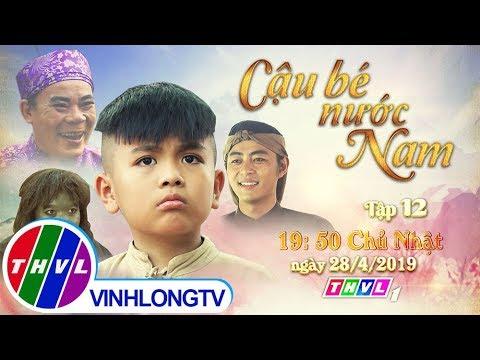 THVL | Cổ tích Việt Nam: Cậu bé nước Nam - Tập 12 (Trailer) - Thời lượng: 52 giây.