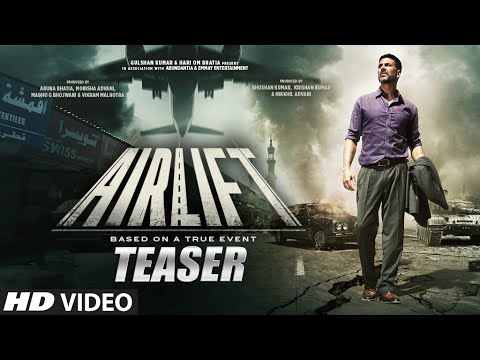 Airlift Movie Teaser HD, Akshay Kumar, Nimrat Kaur