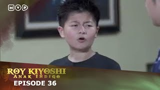 Video Roy Kiyoshi Anak Indigo Episode 36 MP3, 3GP, MP4, WEBM, AVI, FLV September 2018