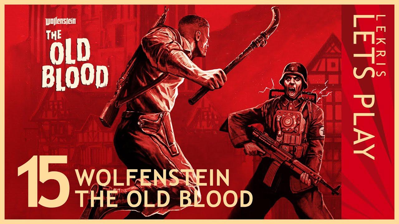 Wolfenstein - The Old Blood #15 - Untotes Regime